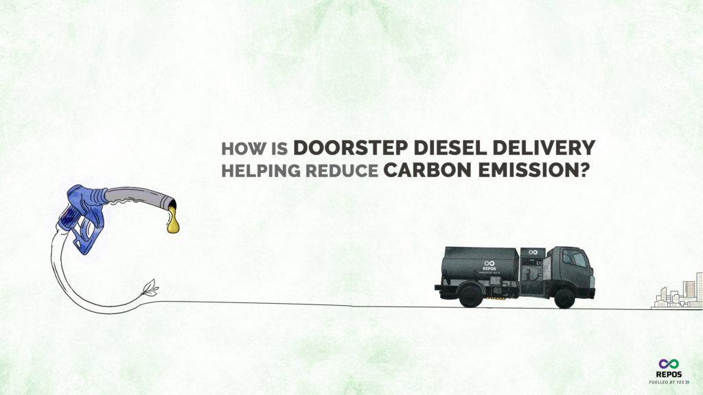 How is Doorstep Diesel Delivery Reducing Carbon Emission?